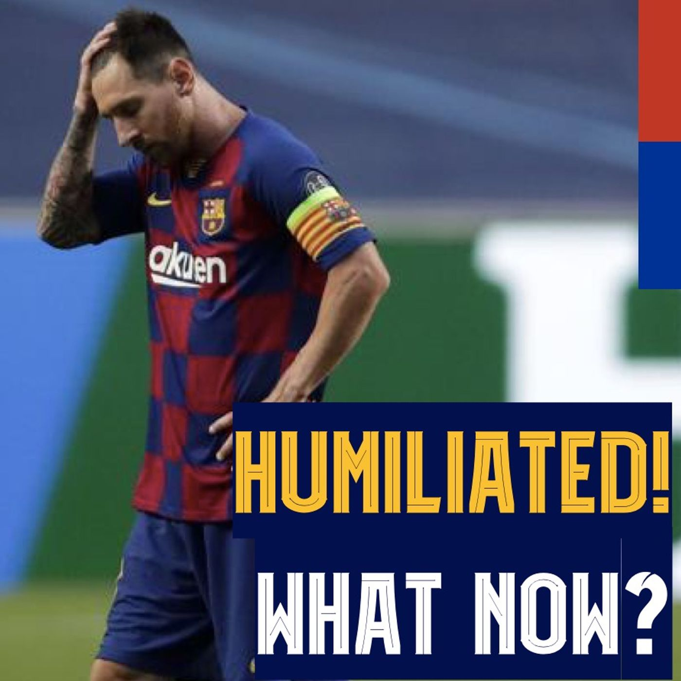 Barcelona HUMILIATED 2-8 vs. Bayern: What's next for Bartomeu, Abidal, Setién, Messi, and veteran players?