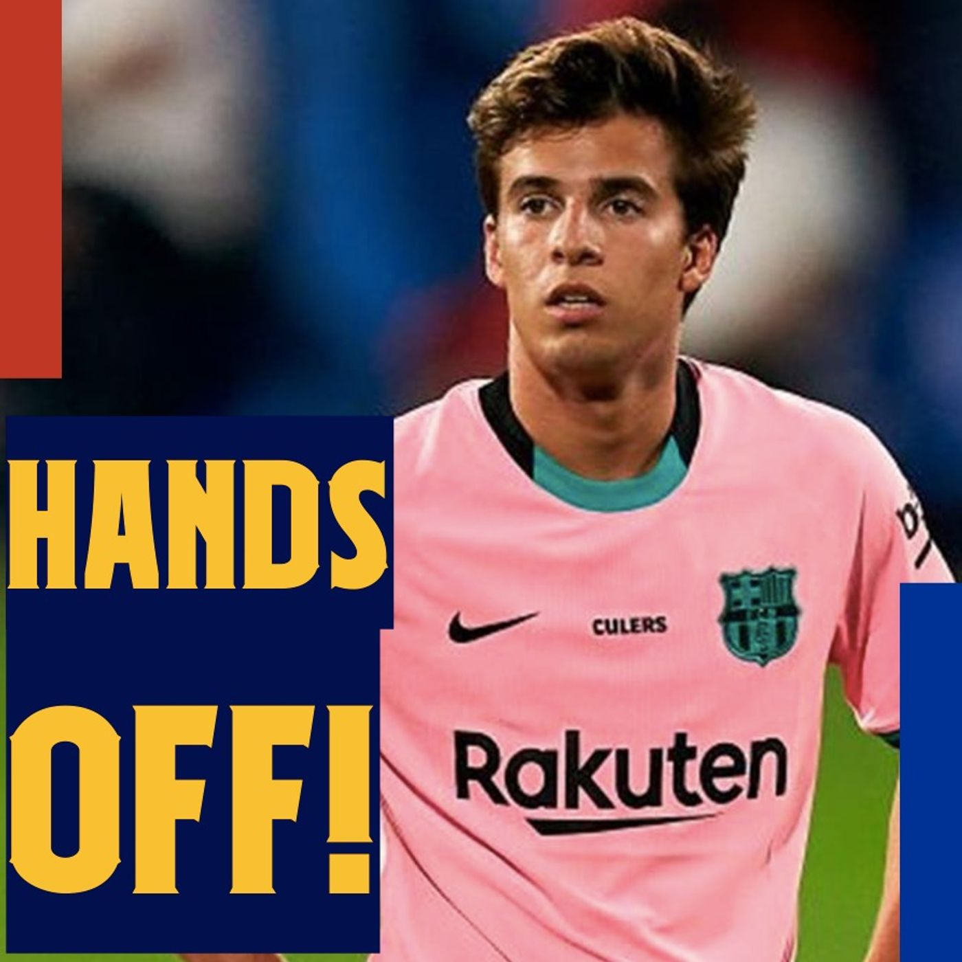 HANDS OFF Riqui! Underselling Luis Suárez, and the Semedo, Dest, Aarons conundrum