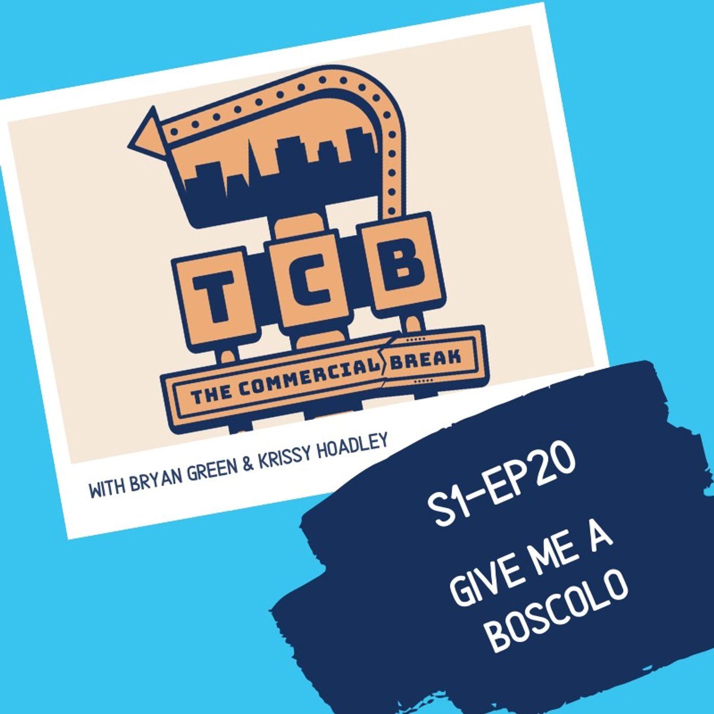 S1-EP20: Give Me A Boscolo