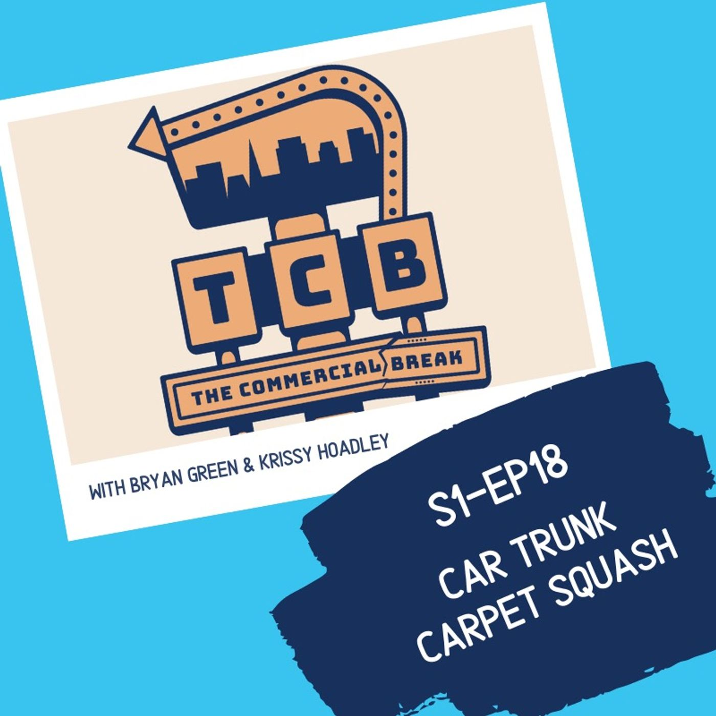 S1-EP18: Car Trunk Carpet Squash