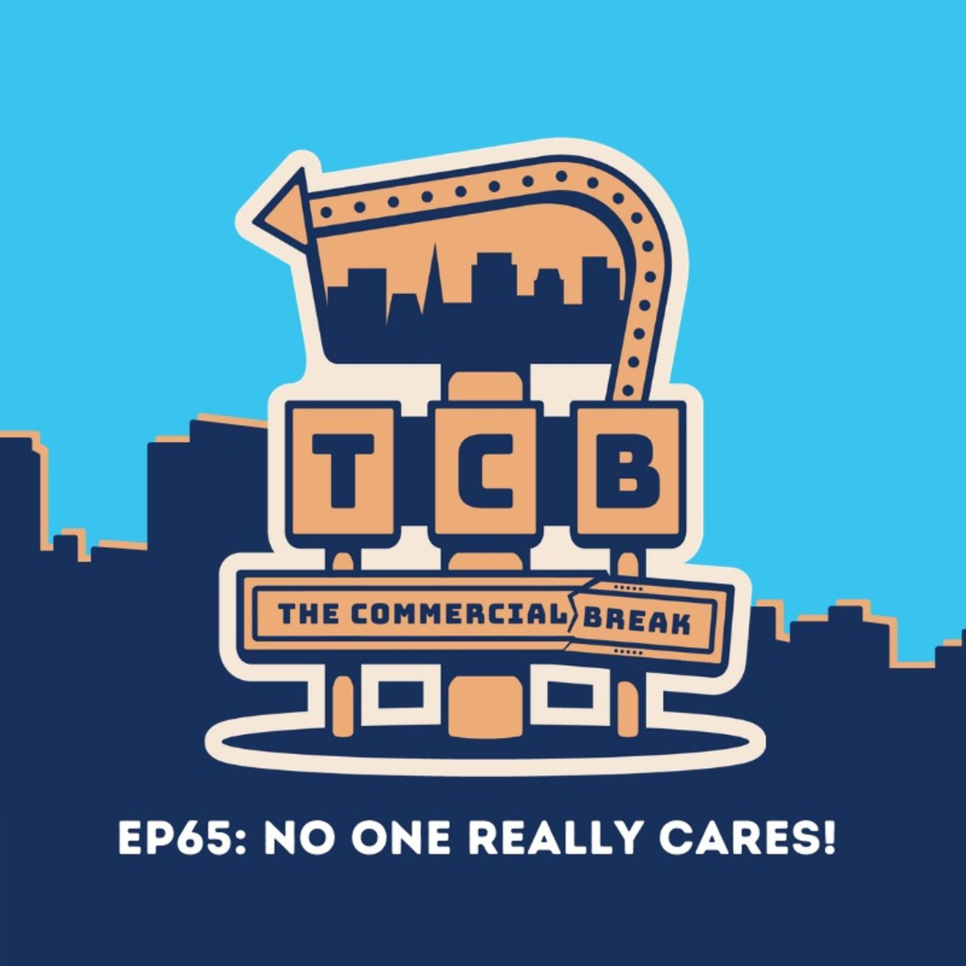 EP65: No One Really Cares!