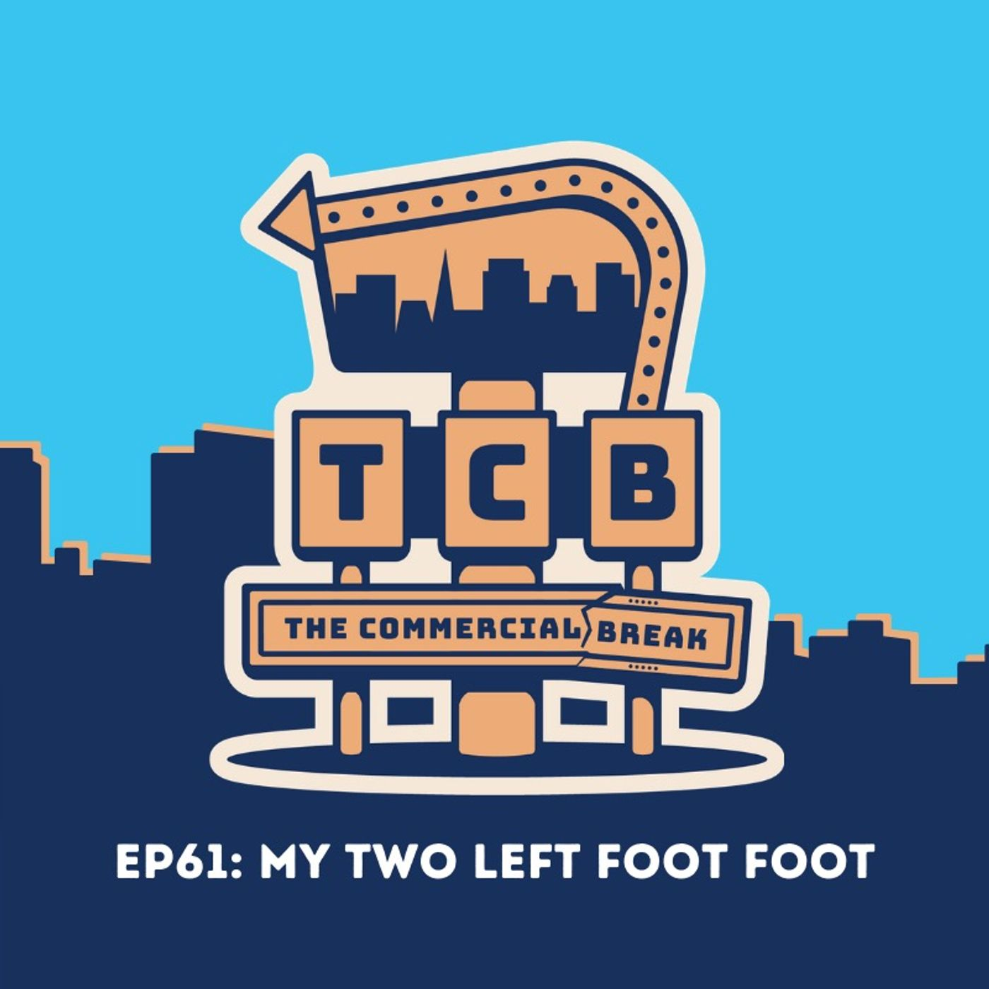 EP61: My Two Left Foot Foot