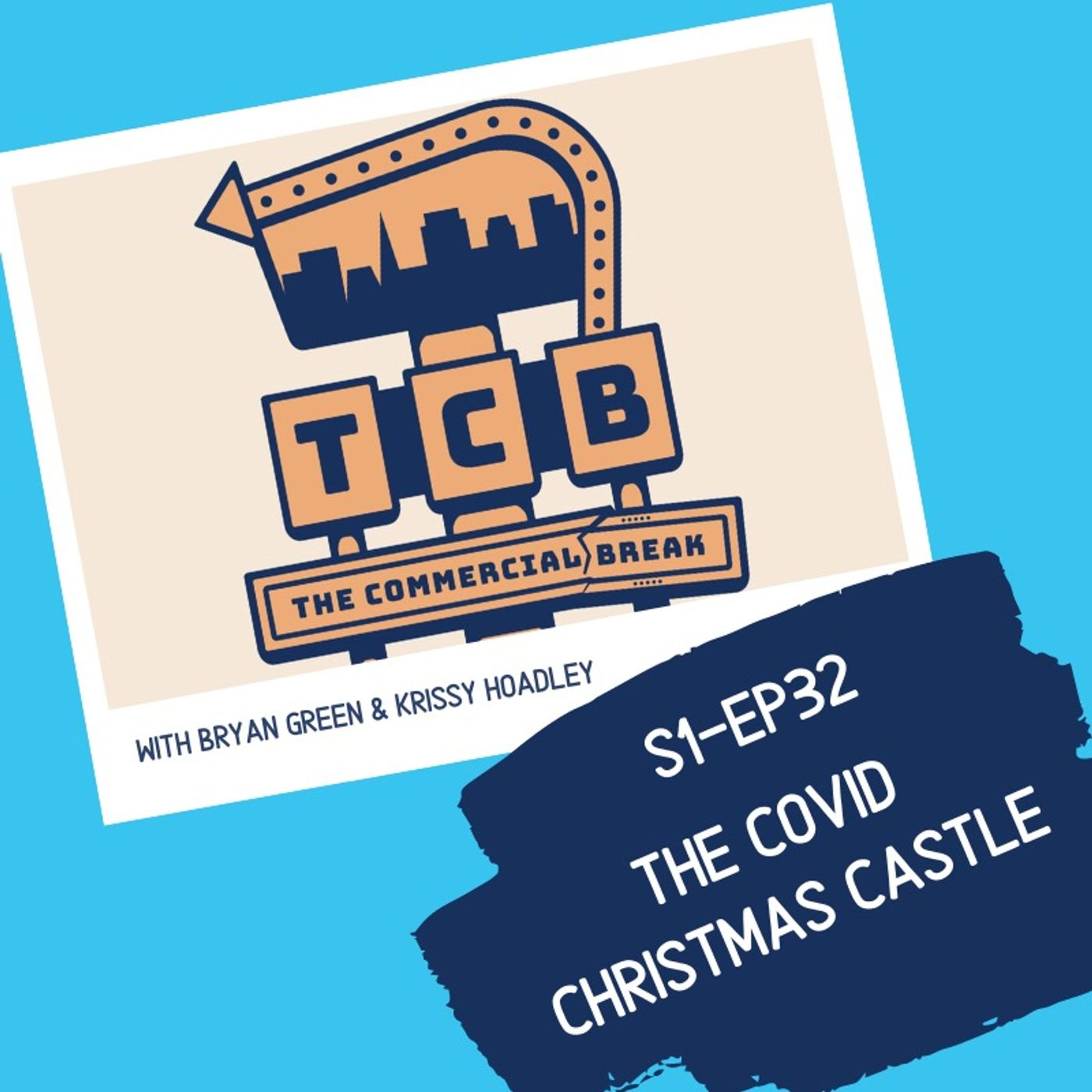 S1-EP32: The COVID Christmas Castle