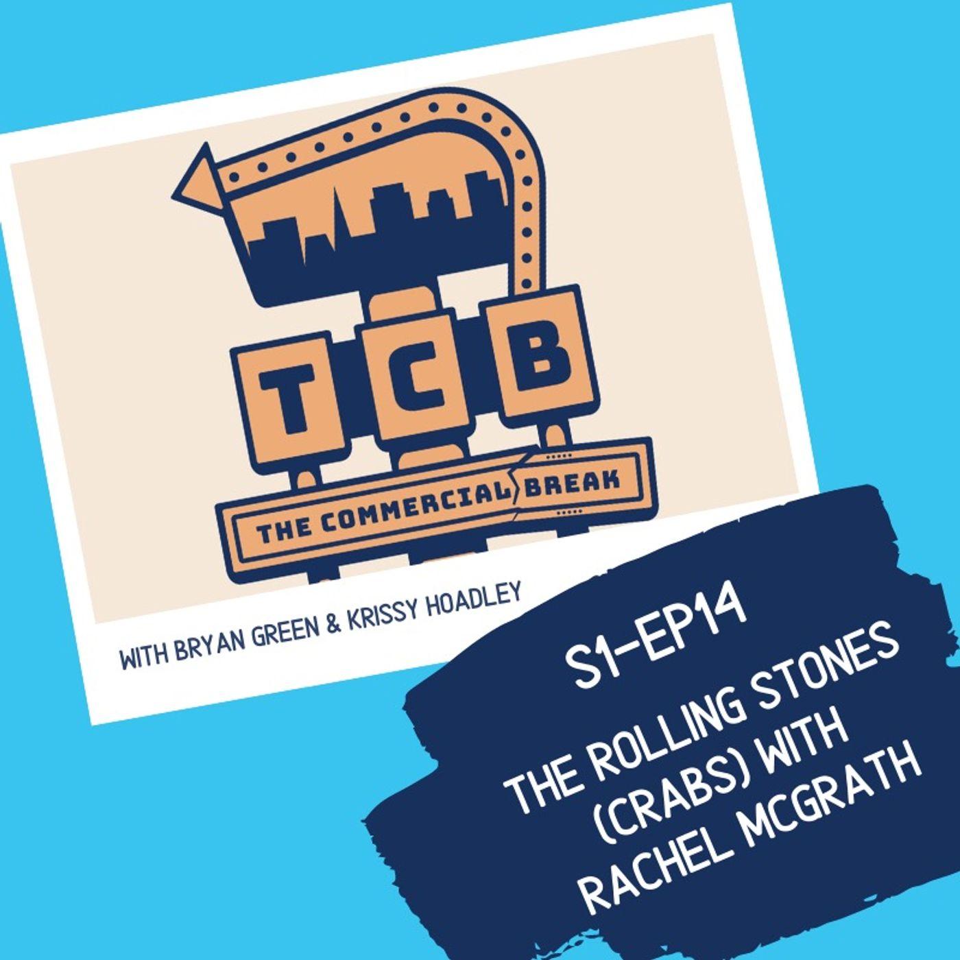 S1-EP14: The Rolling Stone (Crabs) With Rachel Mcgrath