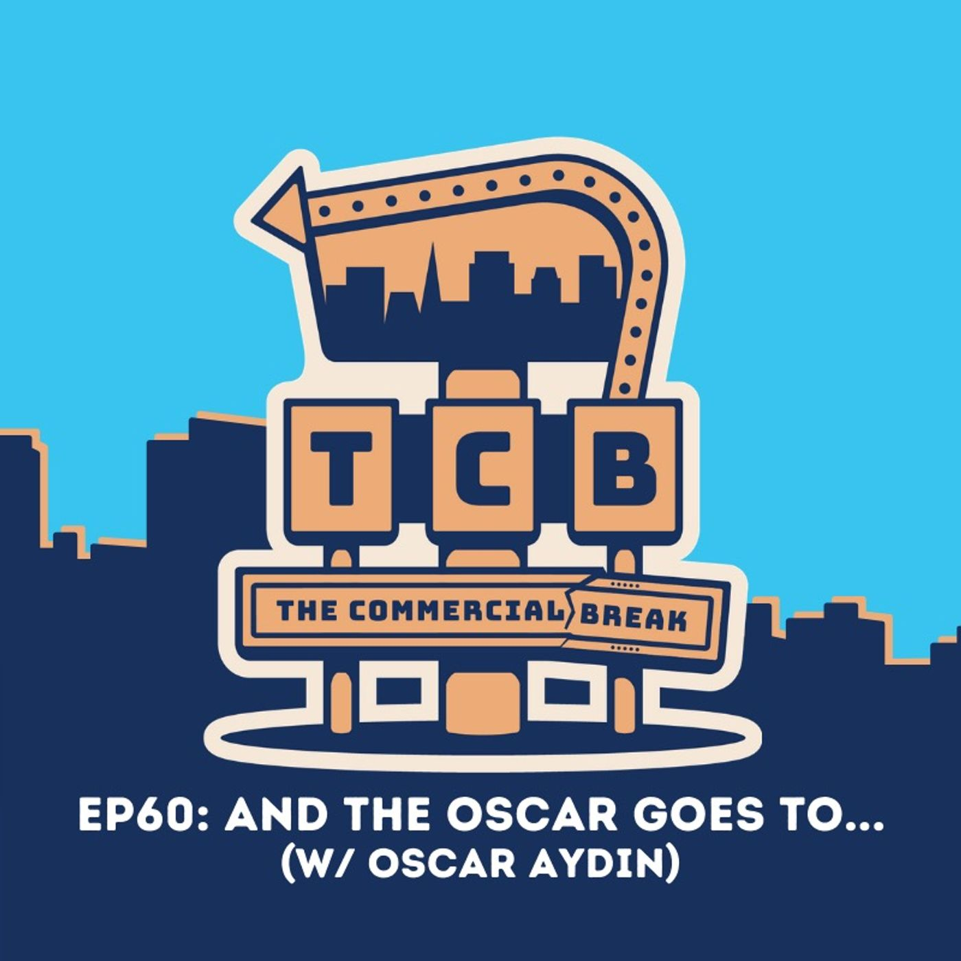 EP60: And The Oscar Goes To... (With Guest Oscar Aydin)