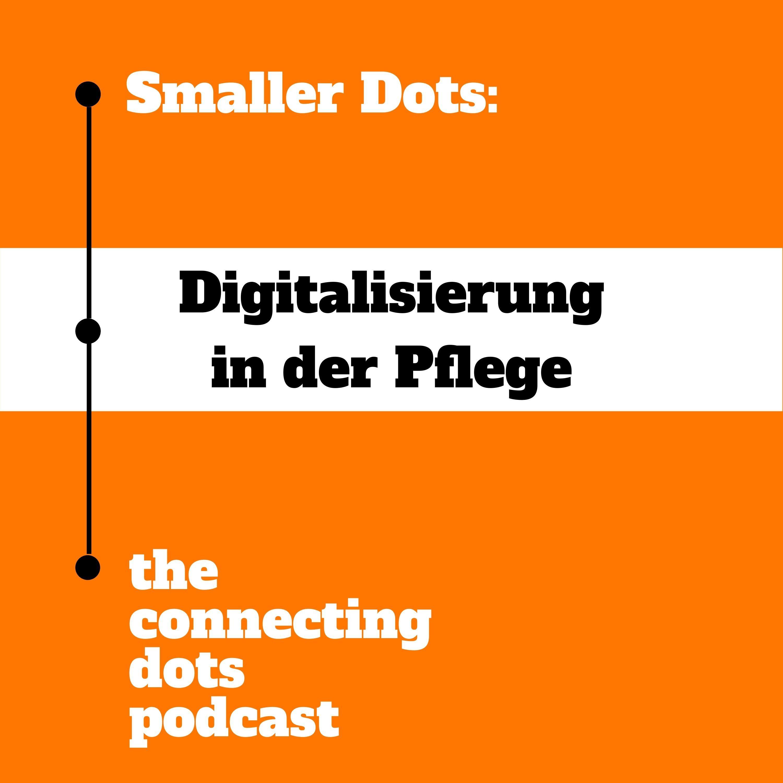 Smaller Dots: Digitalisierung in der Pflege