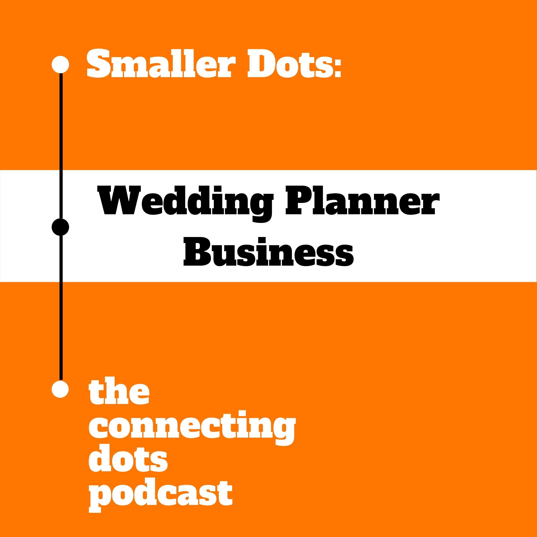 Smaller Dots: Wedding Planner Business
