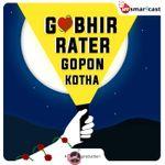Gobhir Rater Gopon Kotha