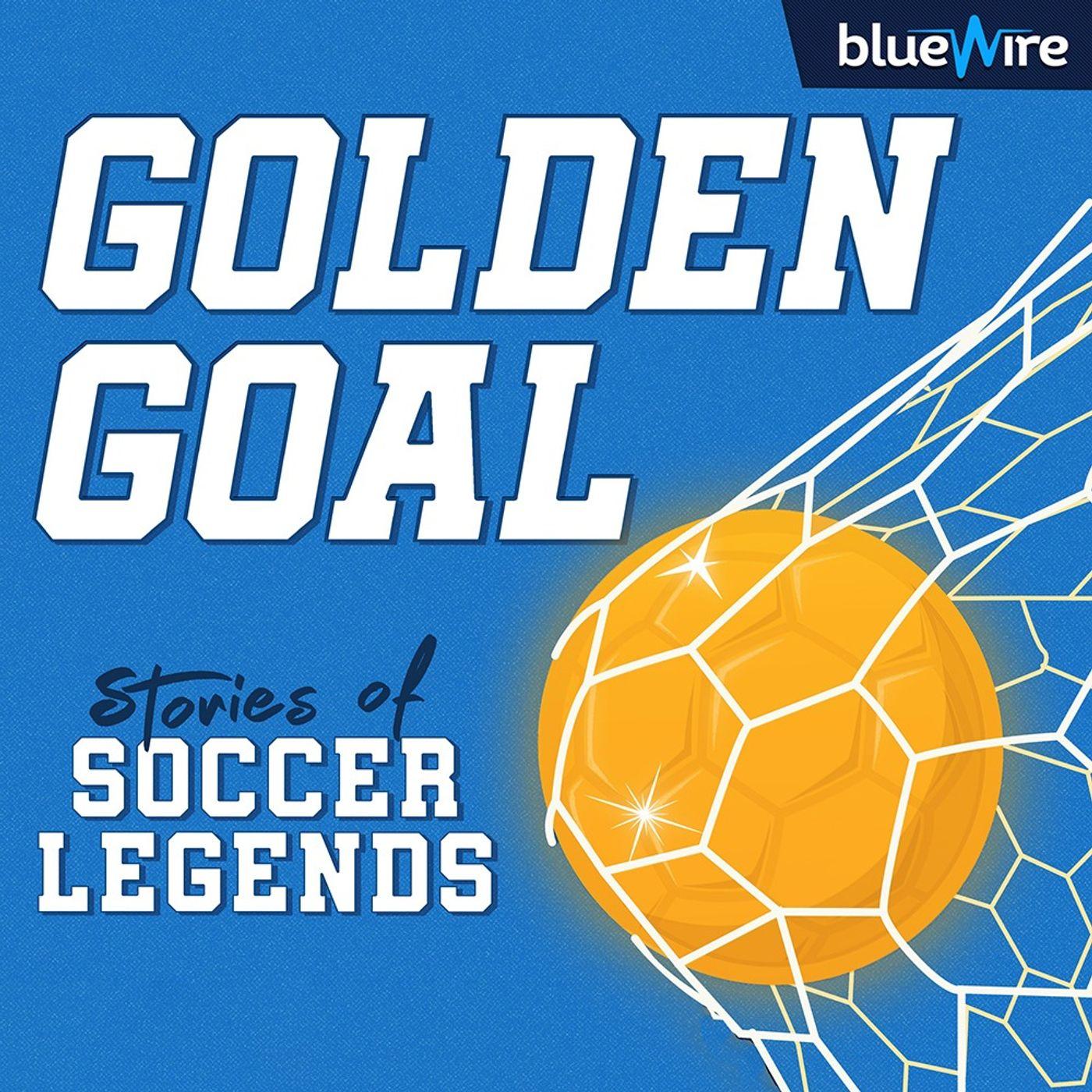 Golden Goal: Stories of Soccer Legends