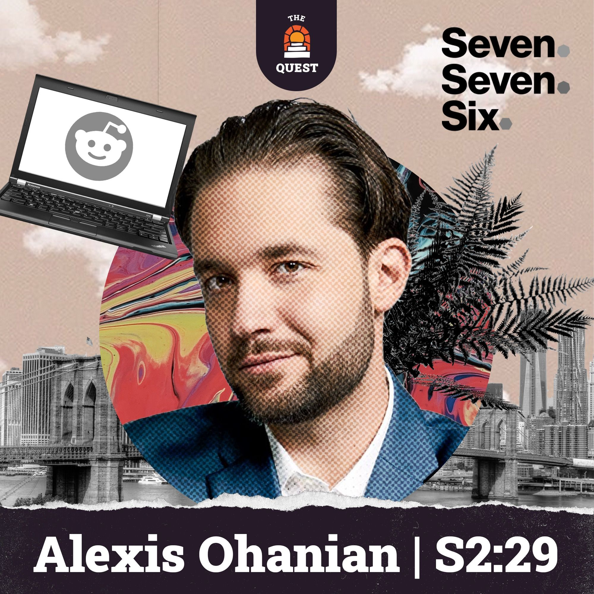 Alexis Ohanian: Reddit Founder, Y-Combinator, Seven Seven Six, Parenting, Investing