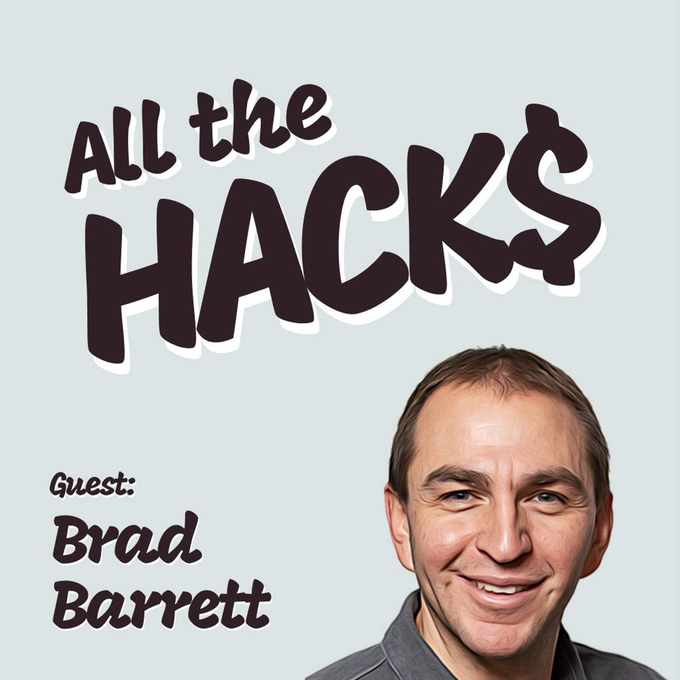 How to be Financially Independent Without a Six Figure Salary with Brad Barrett