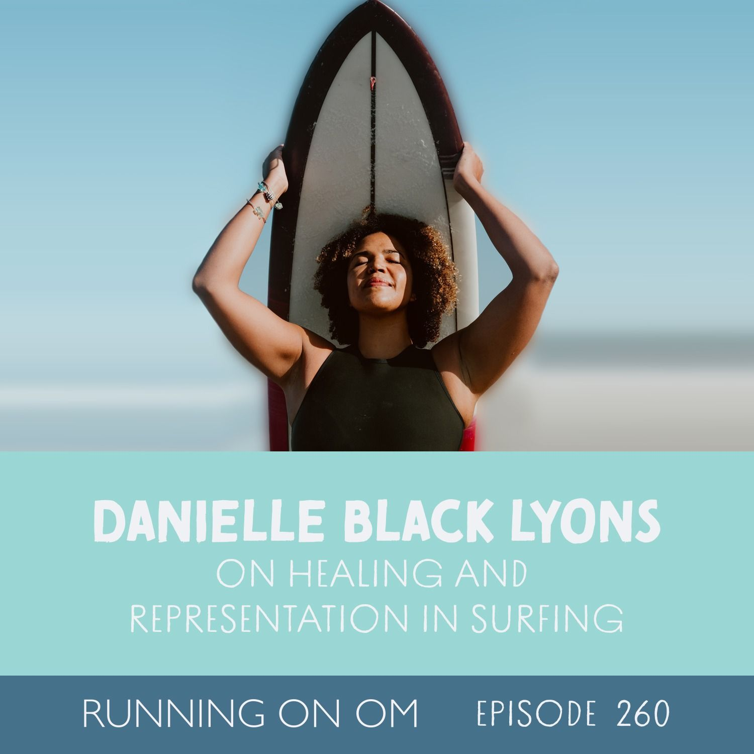 Danielle Black Lyons on Healing and Representation in Surfing