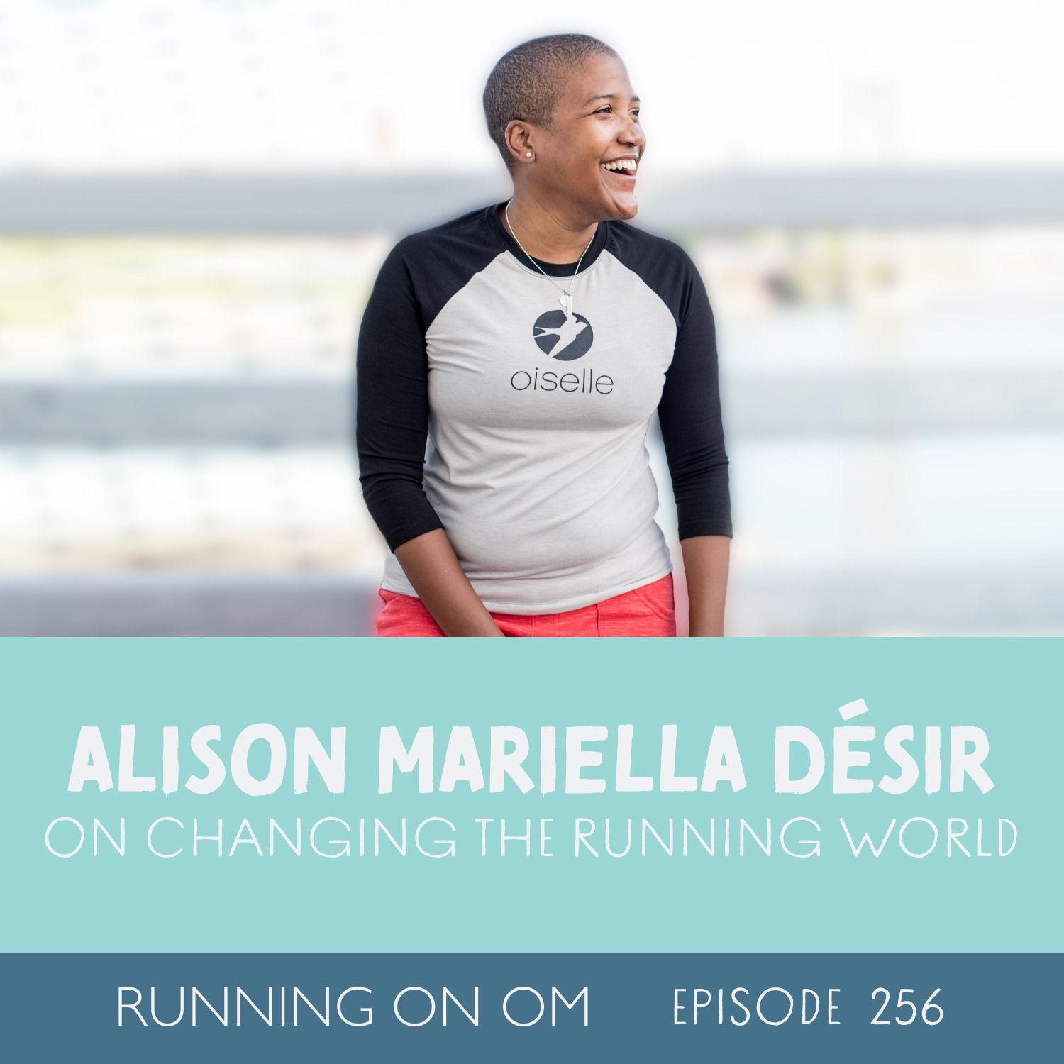 Alison Mariella Désir on Changing the Running World