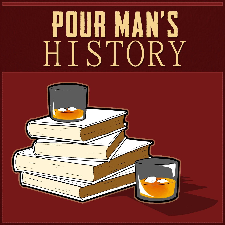 Pour Man's History