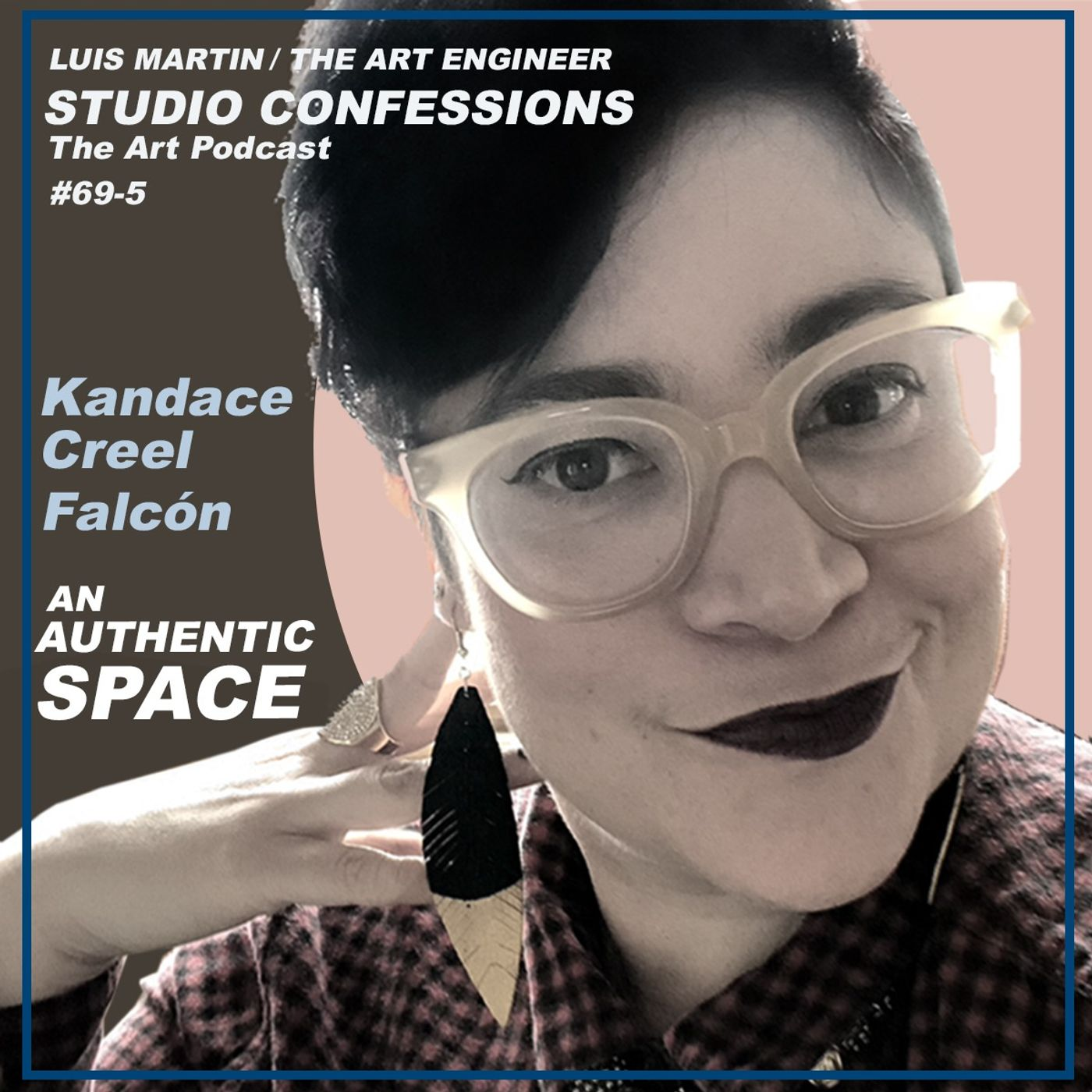 Kandace Creel Falcón: An Authentic Space
