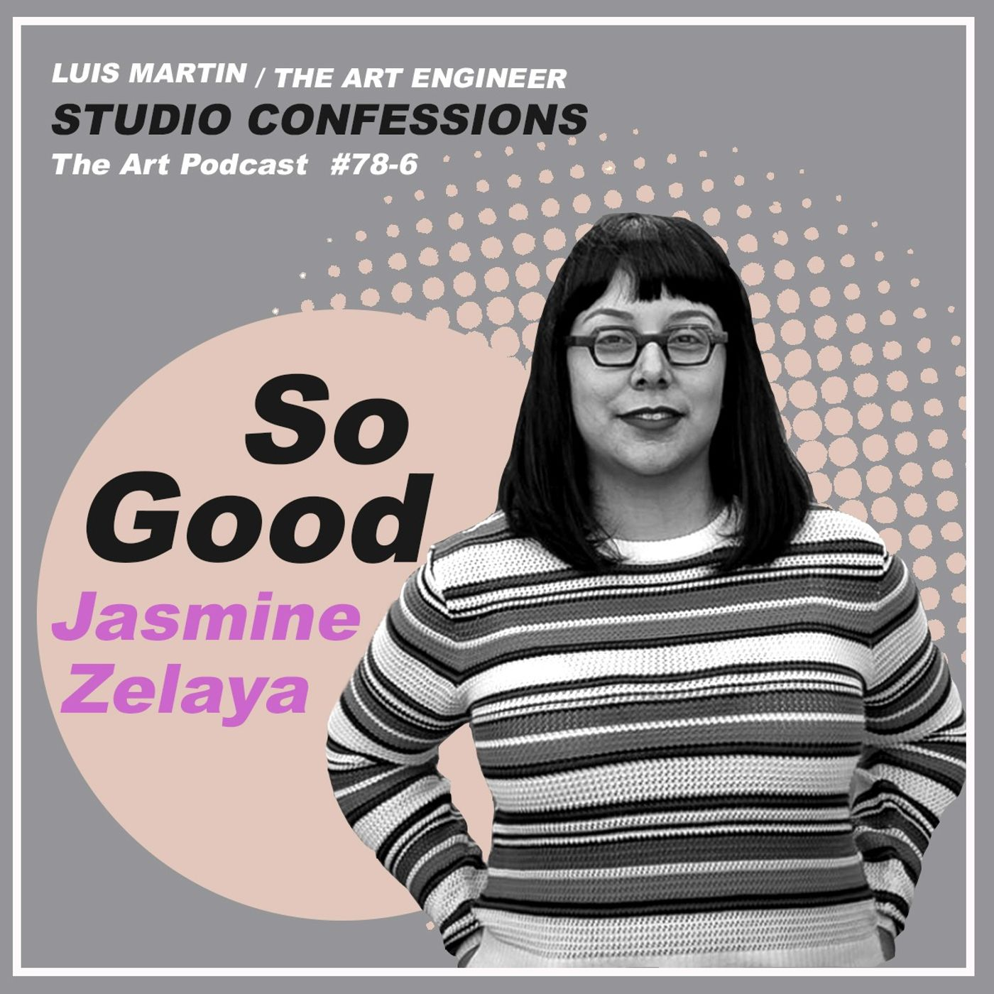 Jasmine Zelaya: So Good