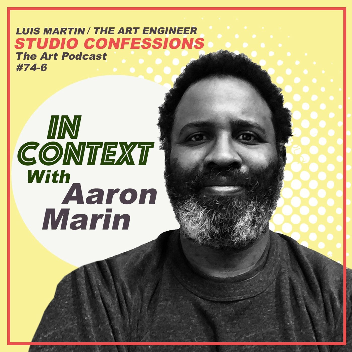 Aaron Marin: In Context