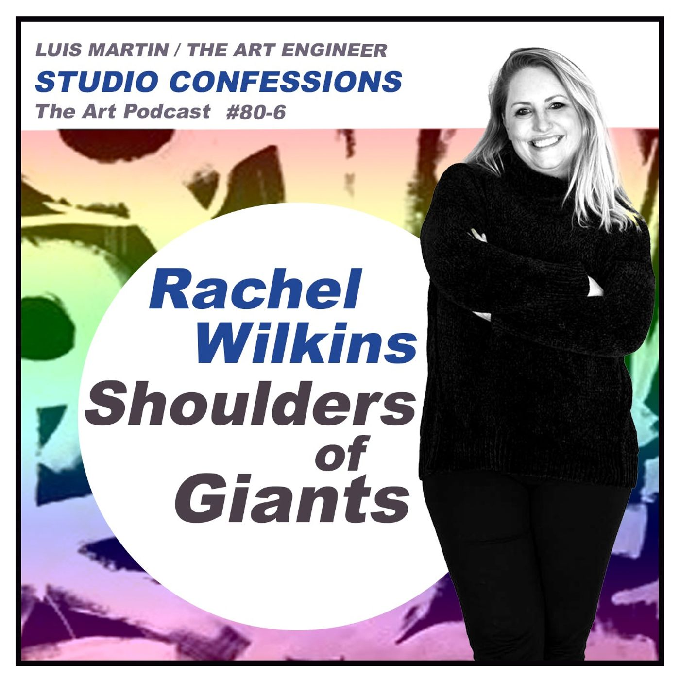 Rachel Wilkins: Shoulders of Giants