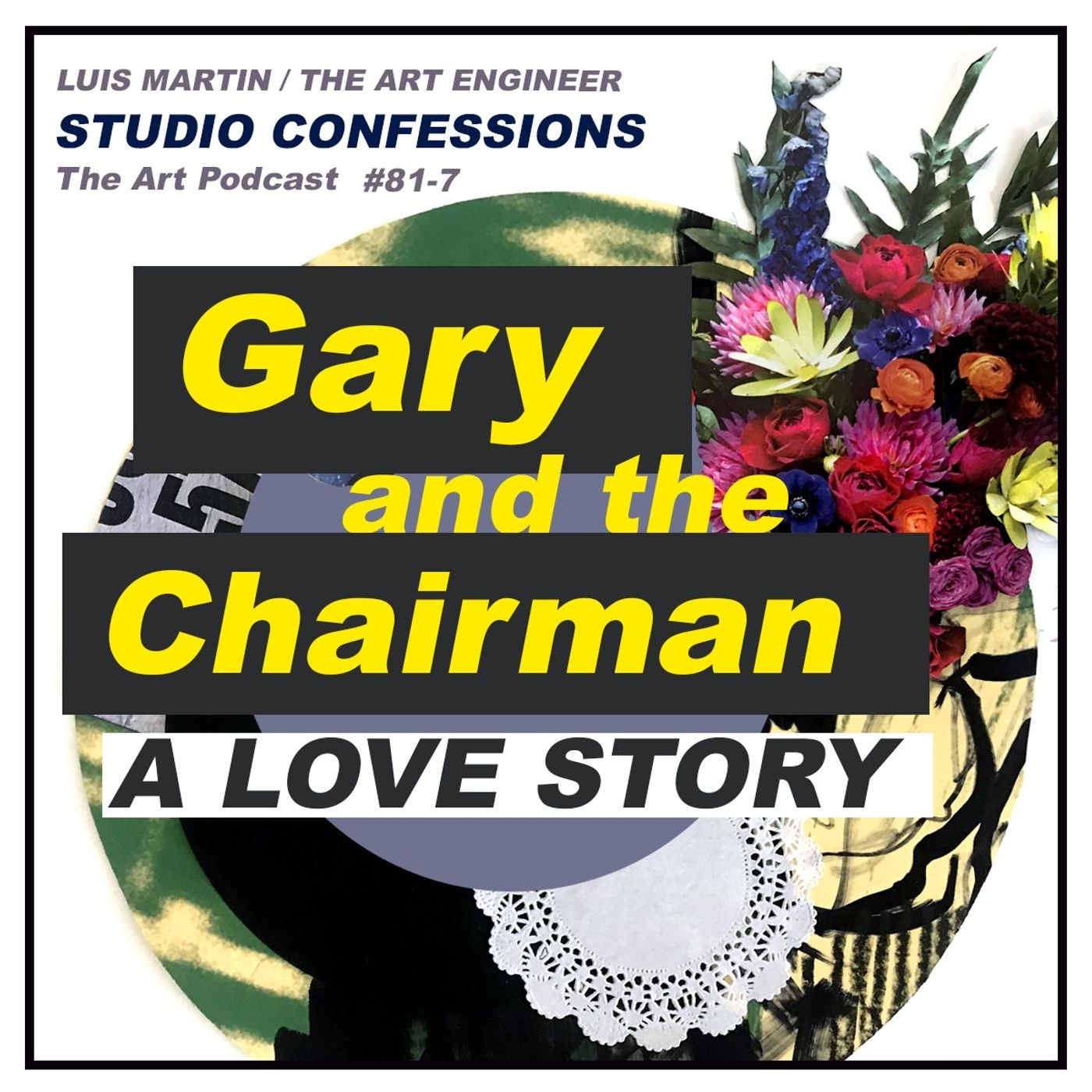 Gary and the Chairman: A love story