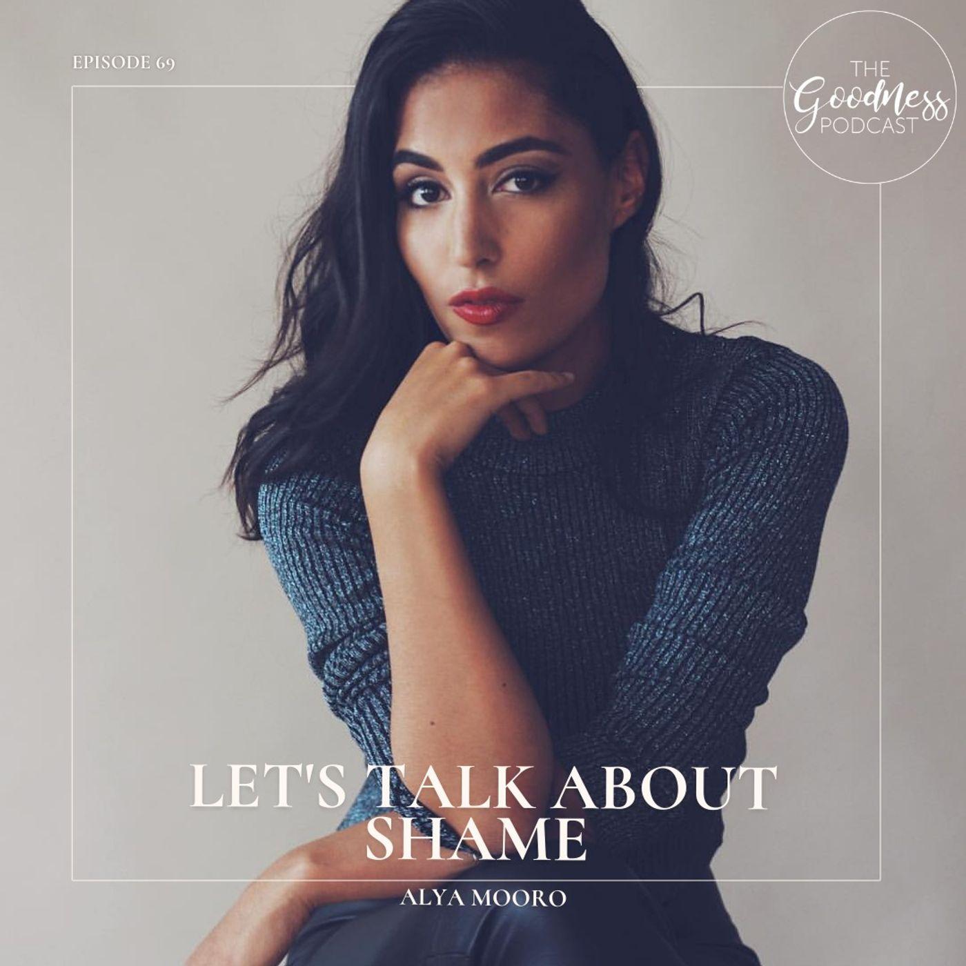 Alya Mooro: Let's Talk About Shame