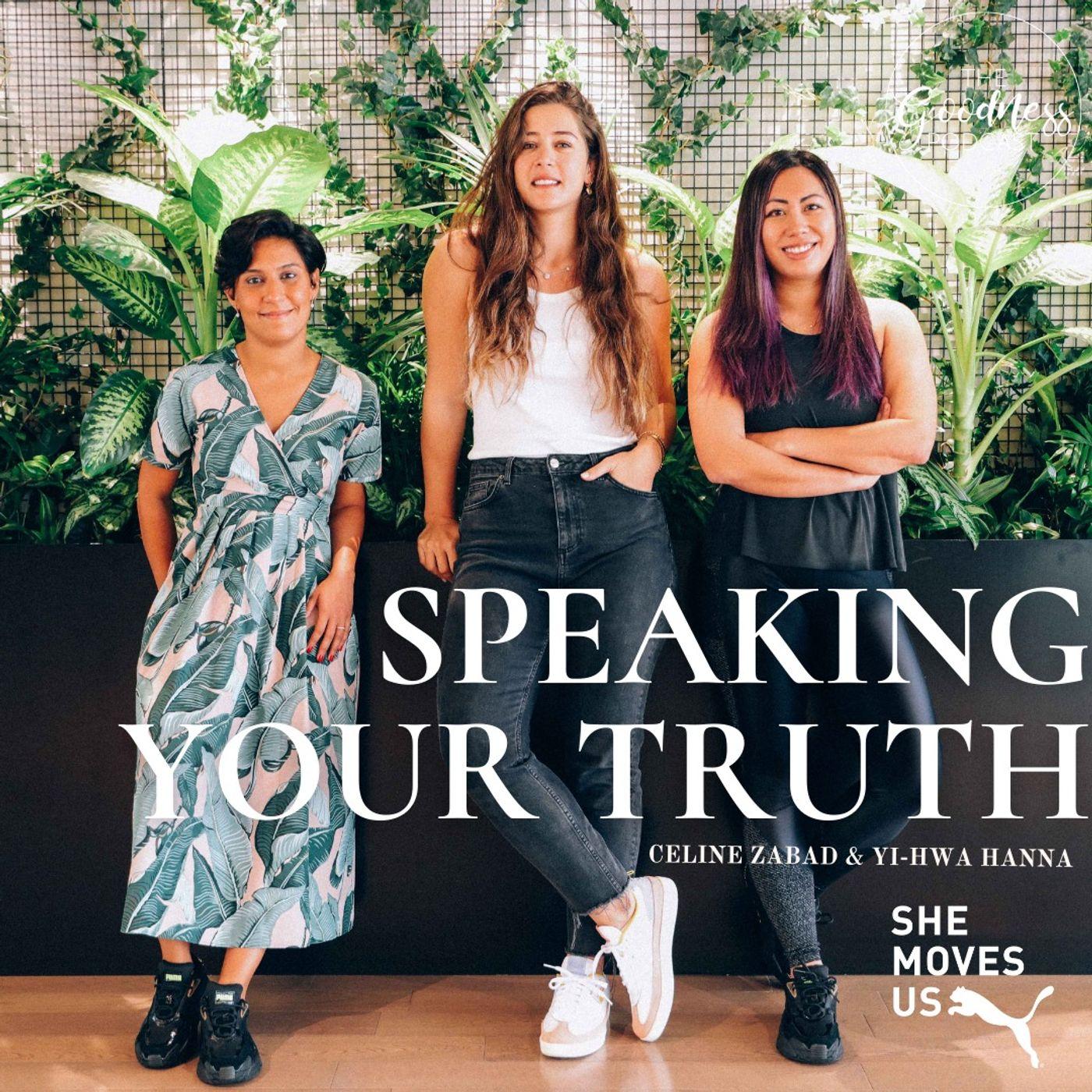 Celine Zabad & Yi-Hwa Hanna: Speaking Your Truth