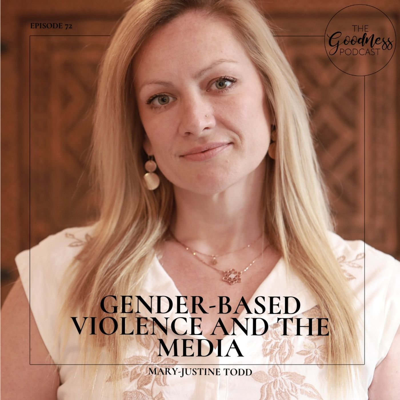 Mary-Justine Todd: Gender-Based Violence and the Media