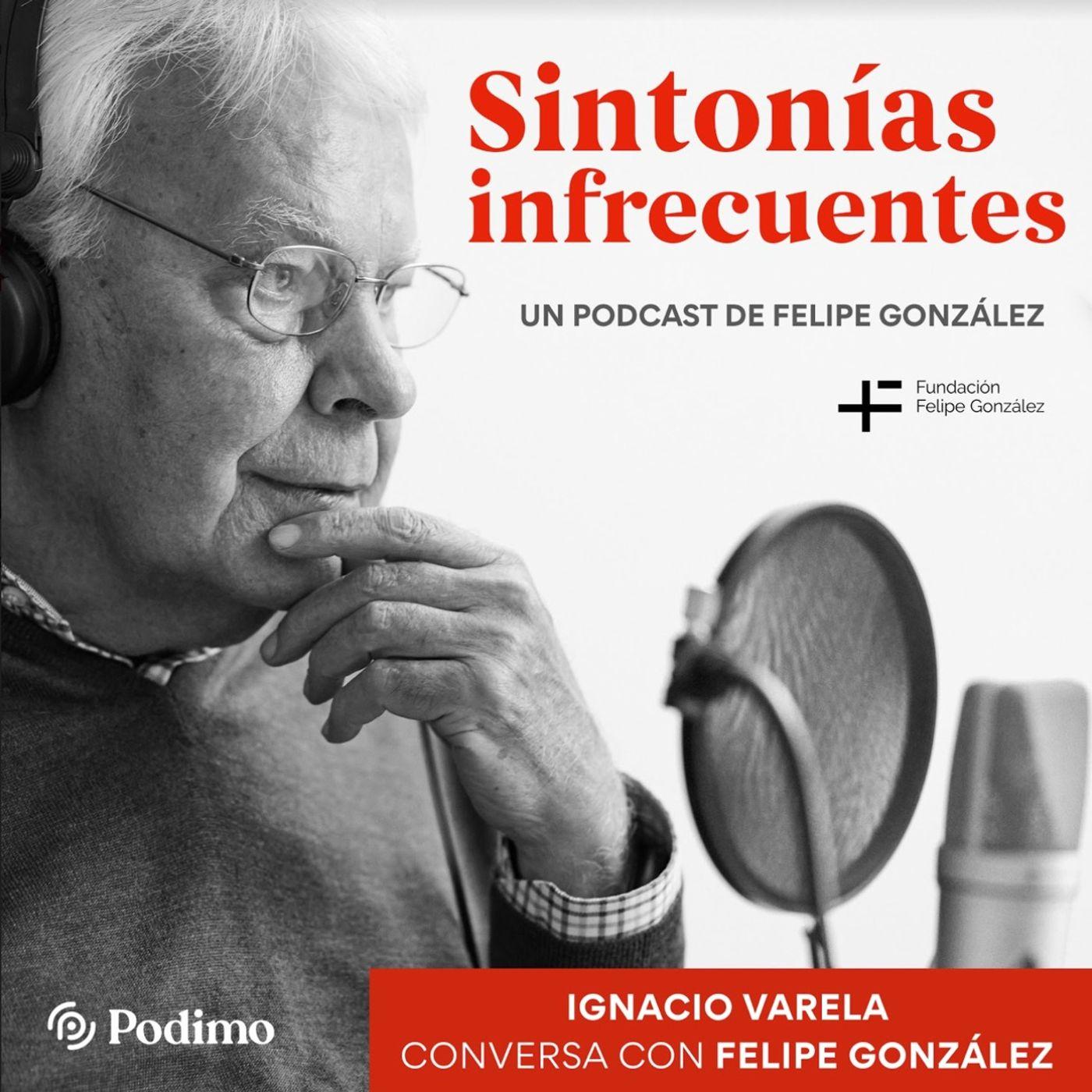 Avance episodio 1: Liderazgo vs. Caudillismo. Ignacio Varela conversa con Felipe González.