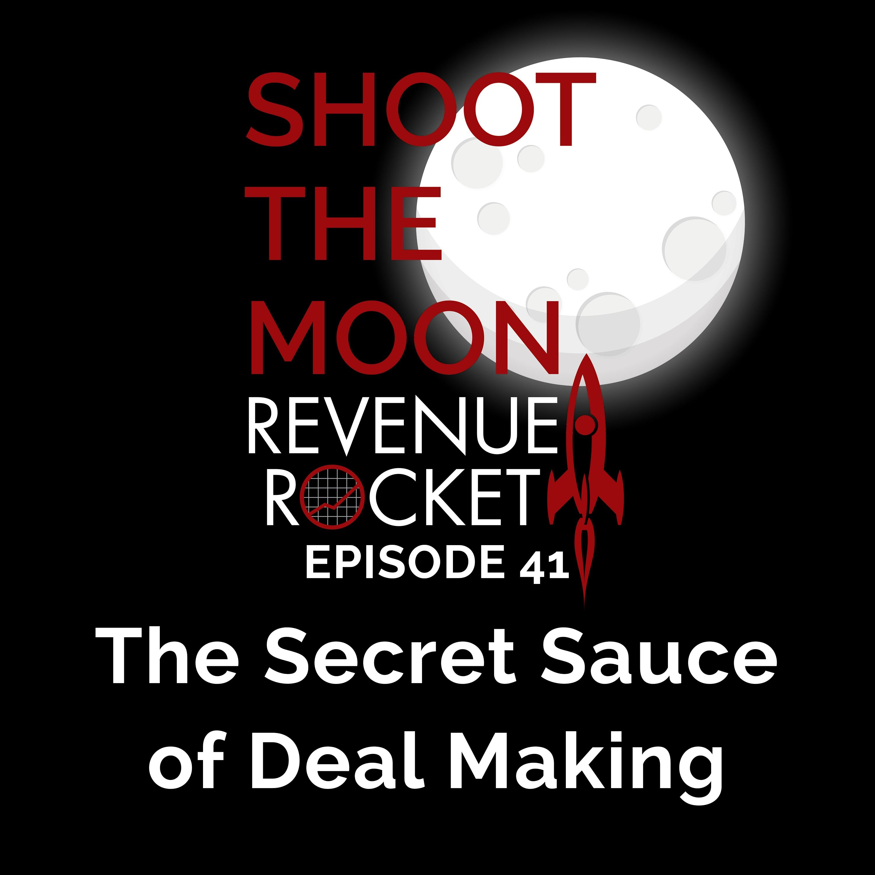 The Secret Sauce of Deal Making