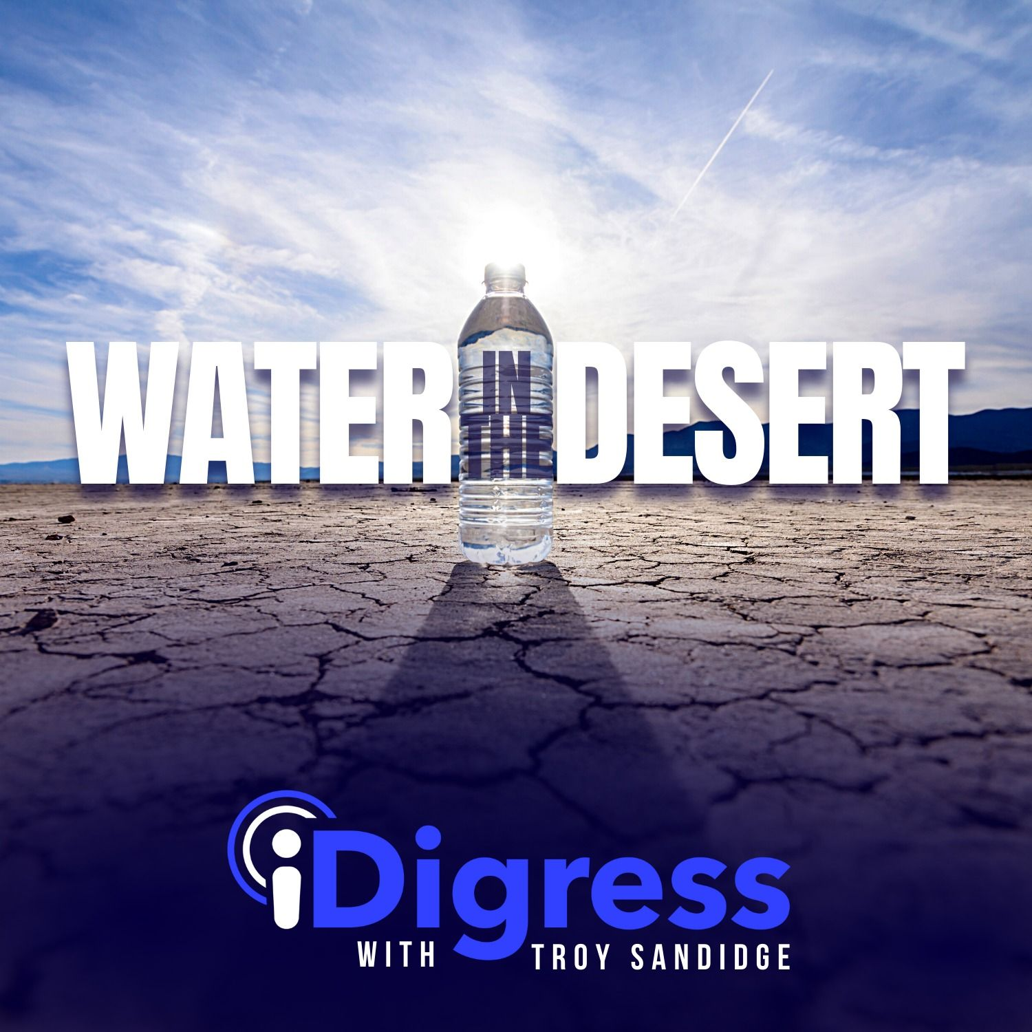 #WaterInTheDesert