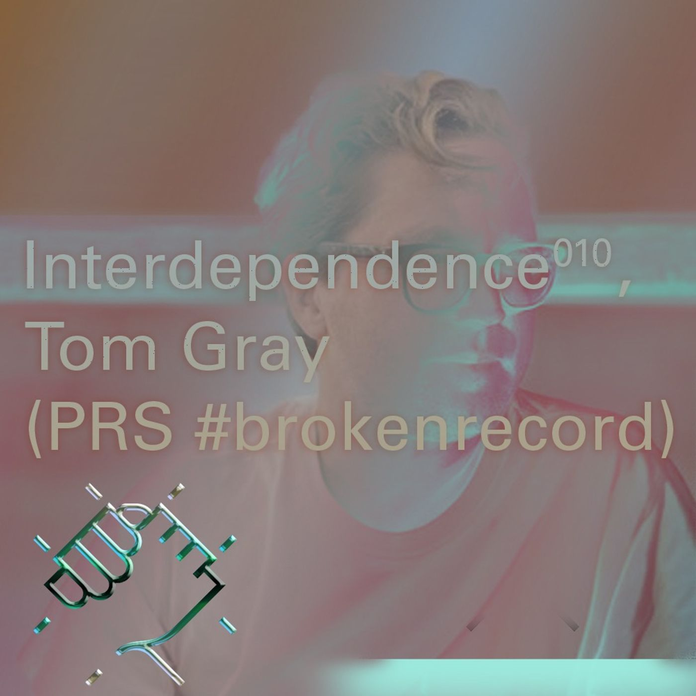 Interdependence 10: Tom Gray (PRS)