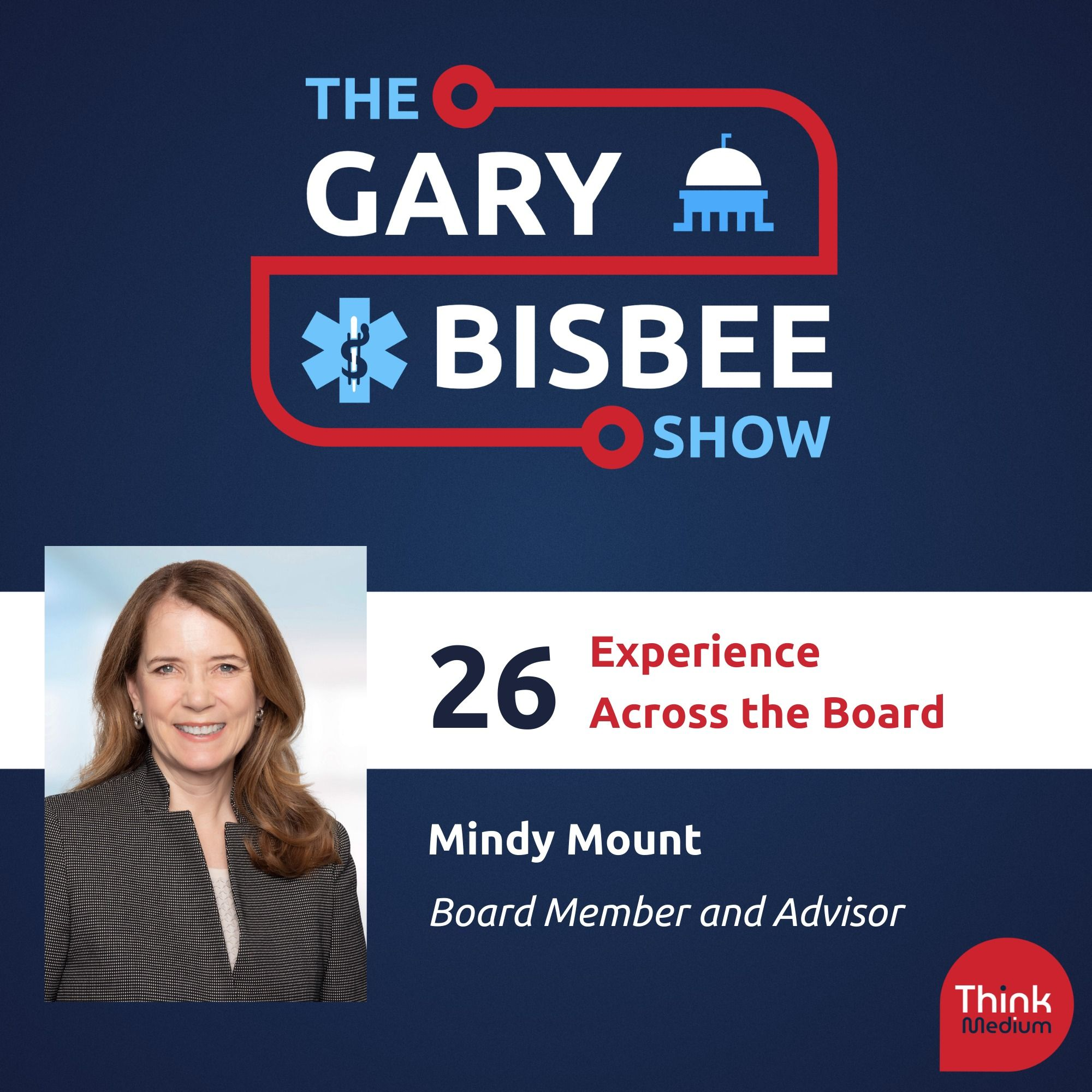 26: Experience Across the Board, with Mindy Mount, Board Member and Advisor