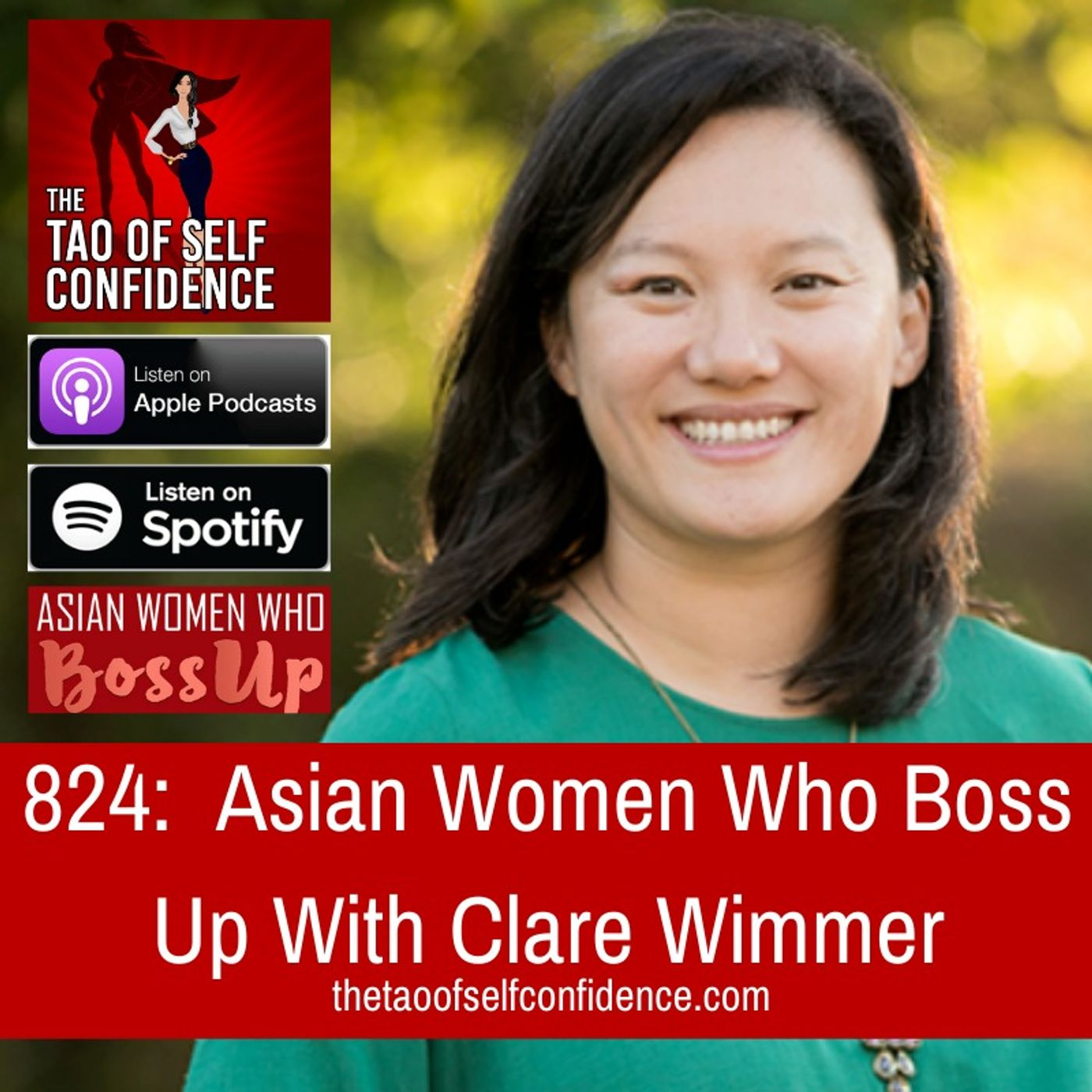 824:  Asian Women Who Boss Up With Clare Wimmer