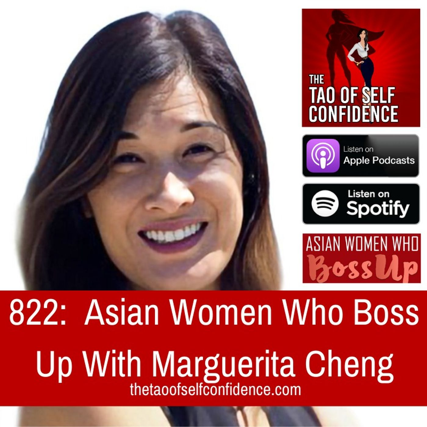 822:  Asian Women Who Boss Up With Marguerita Cheng