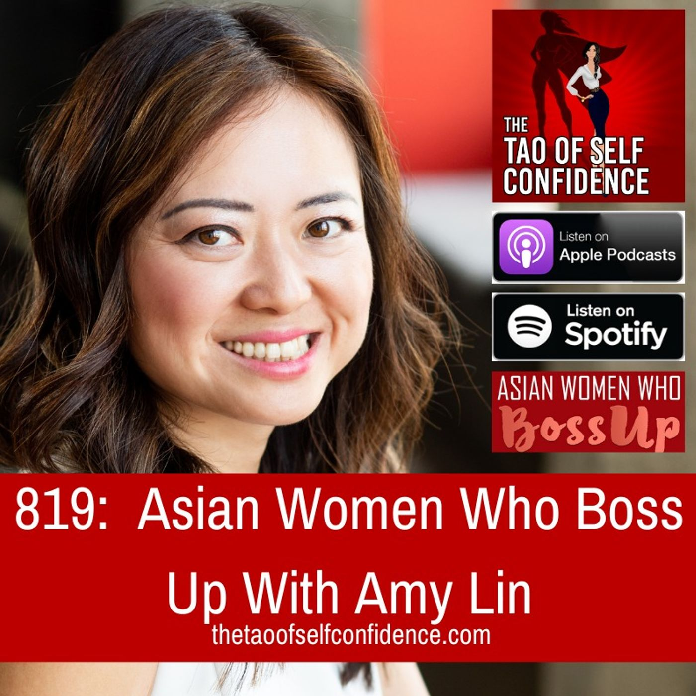 819:  Asian Women Who Boss Up With Amy Lin