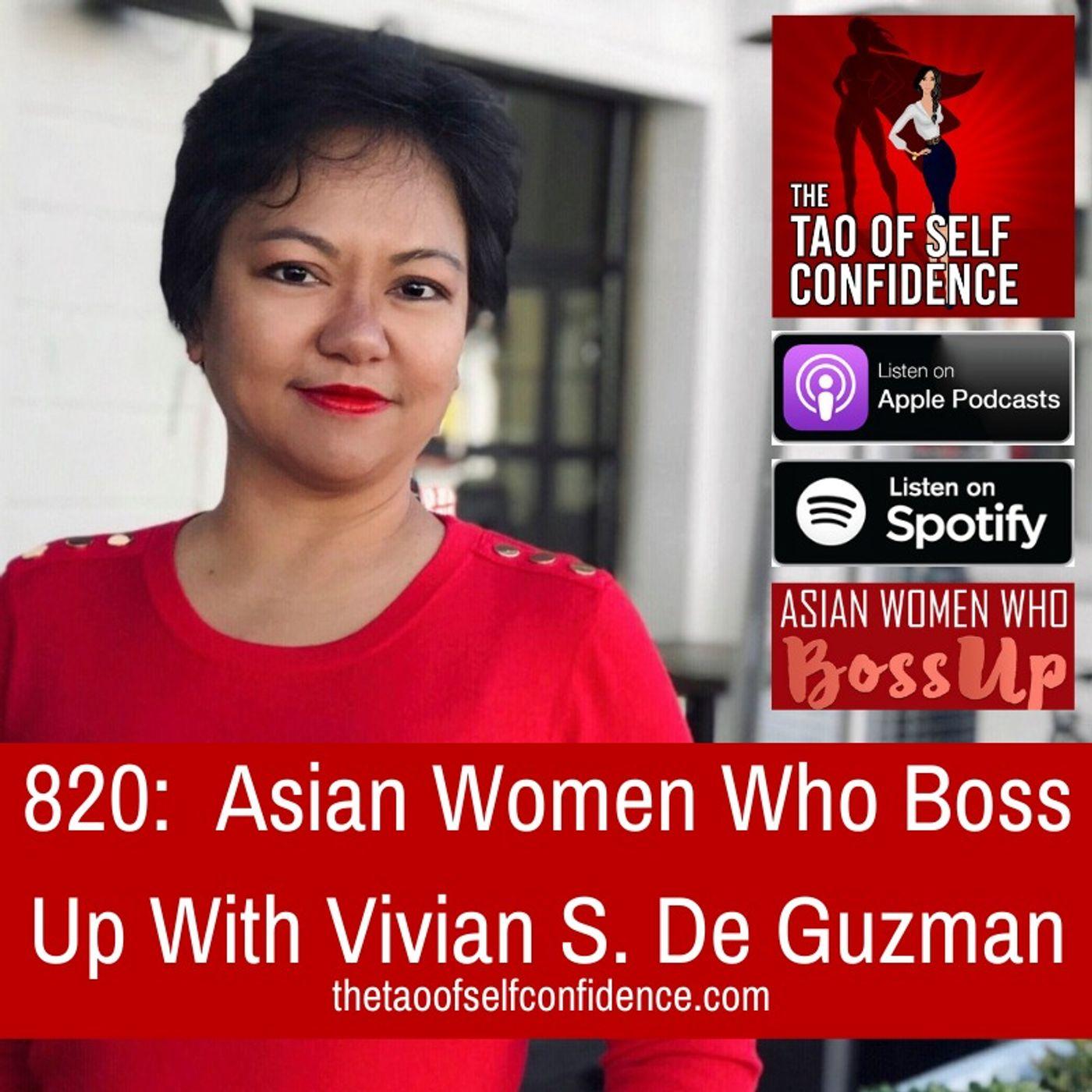 820:  Asian Women Who Boss Up With Vivian S. De Guzman
