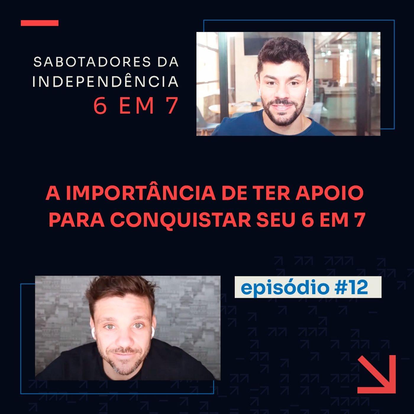 Que tipo de apoio preciso para conquistar a minha independência? | Sabotadores da independência 6 em 7 #12