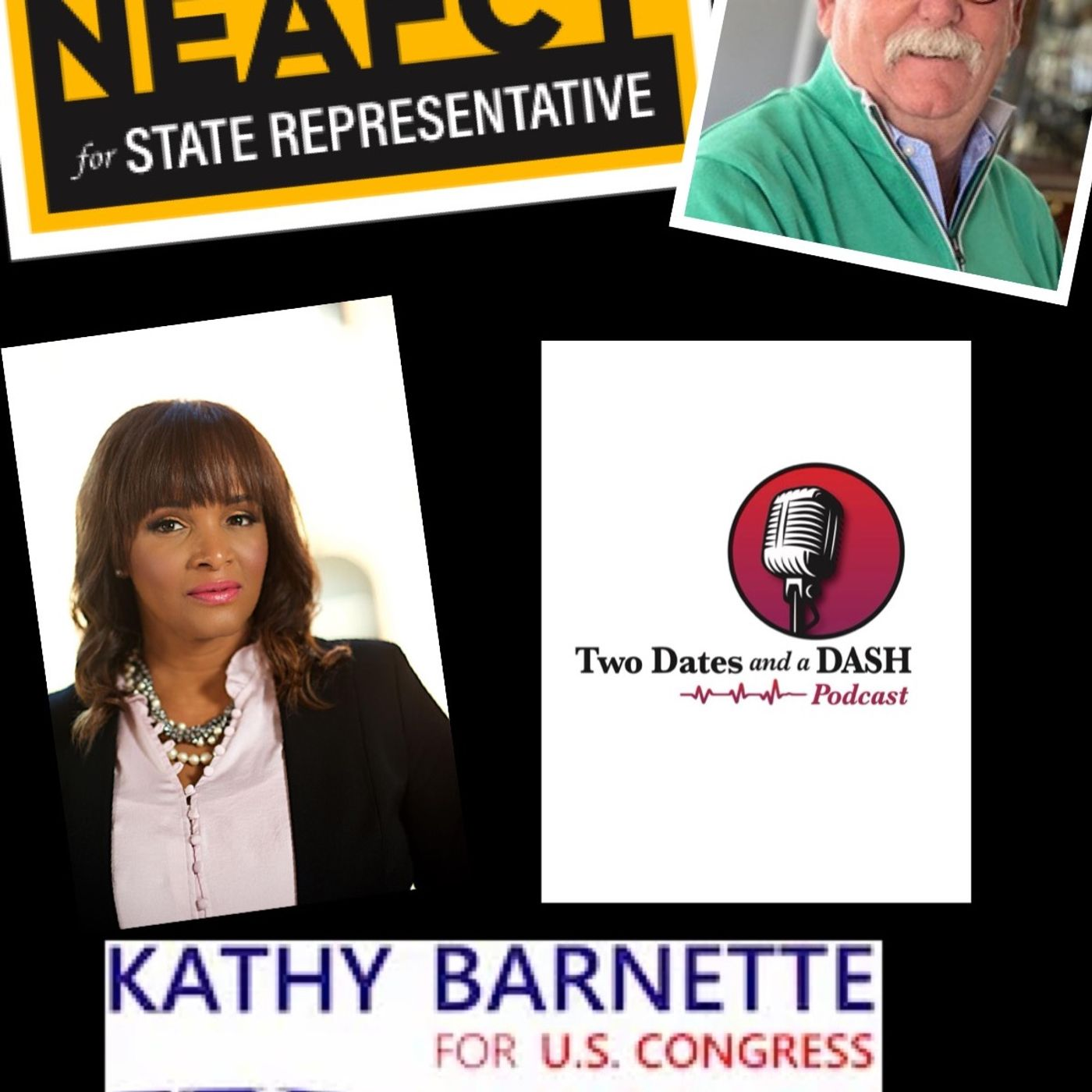 Two Dates and a Dash Podcast Episode 87: U.S. Congressional Candidate, Kathy Barnette and PA State Legislative Candidate, Tom Neafcy