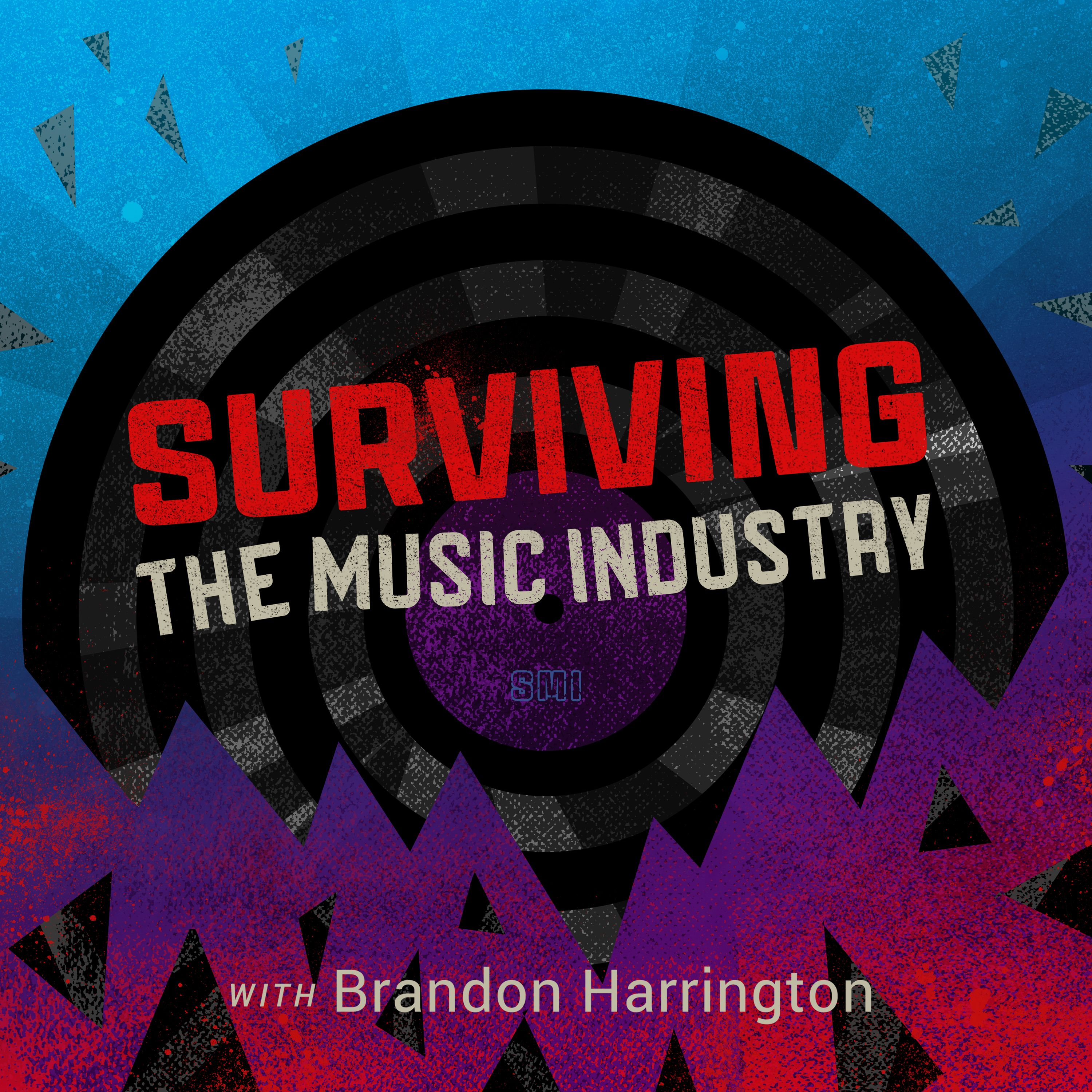 Surviving the Music Industry