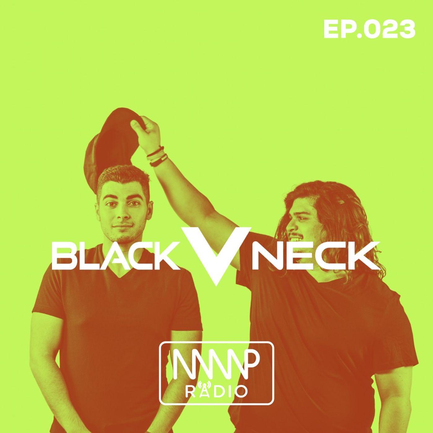 Black V Neck, Guest Mix - MMP Radio, EP023