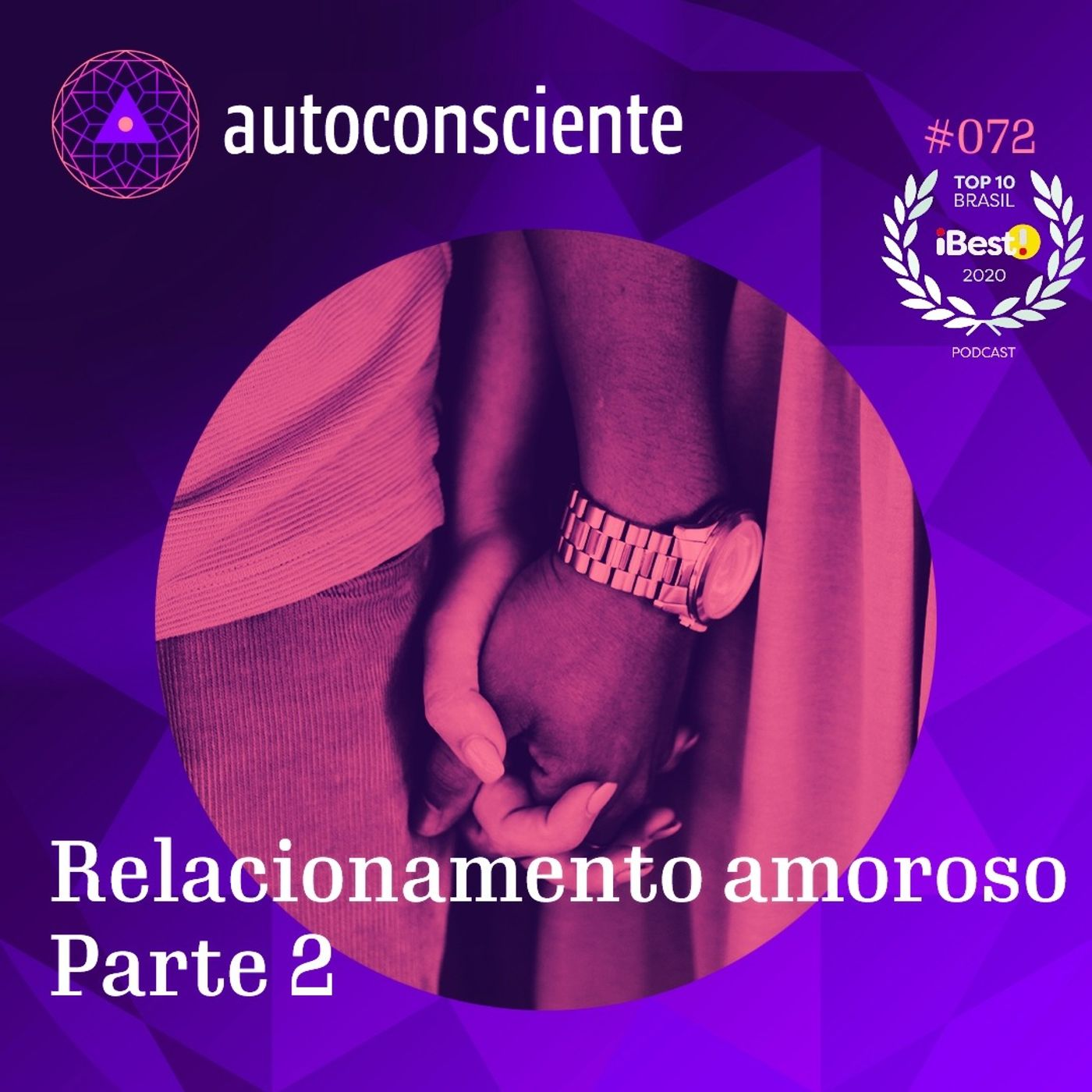 72. Relacionamento amoroso   Parte 2