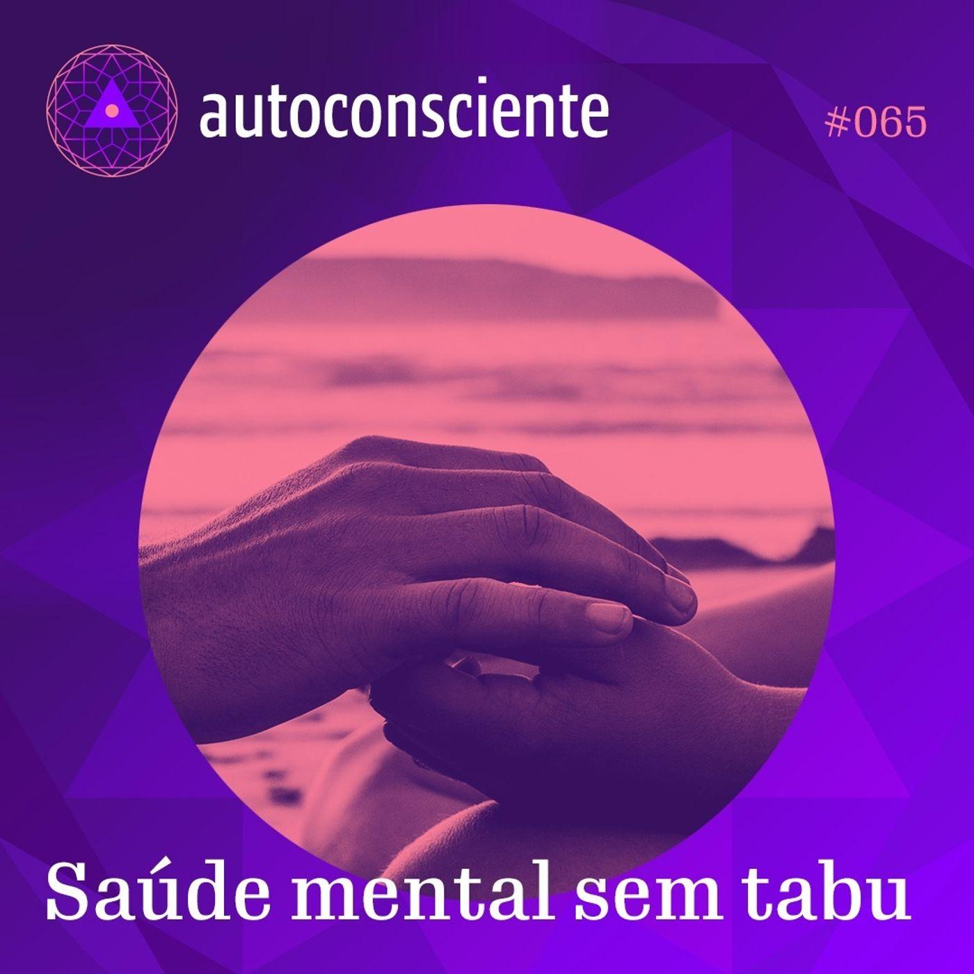 65. Saúde mental sem tabu