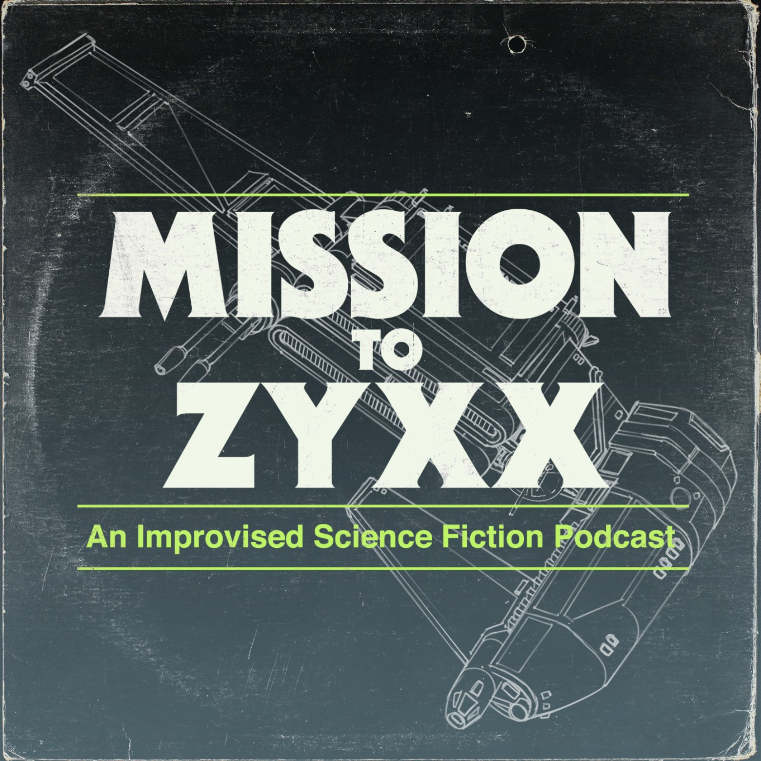 """""""    Mission To Zyxx """" Podcast"""
